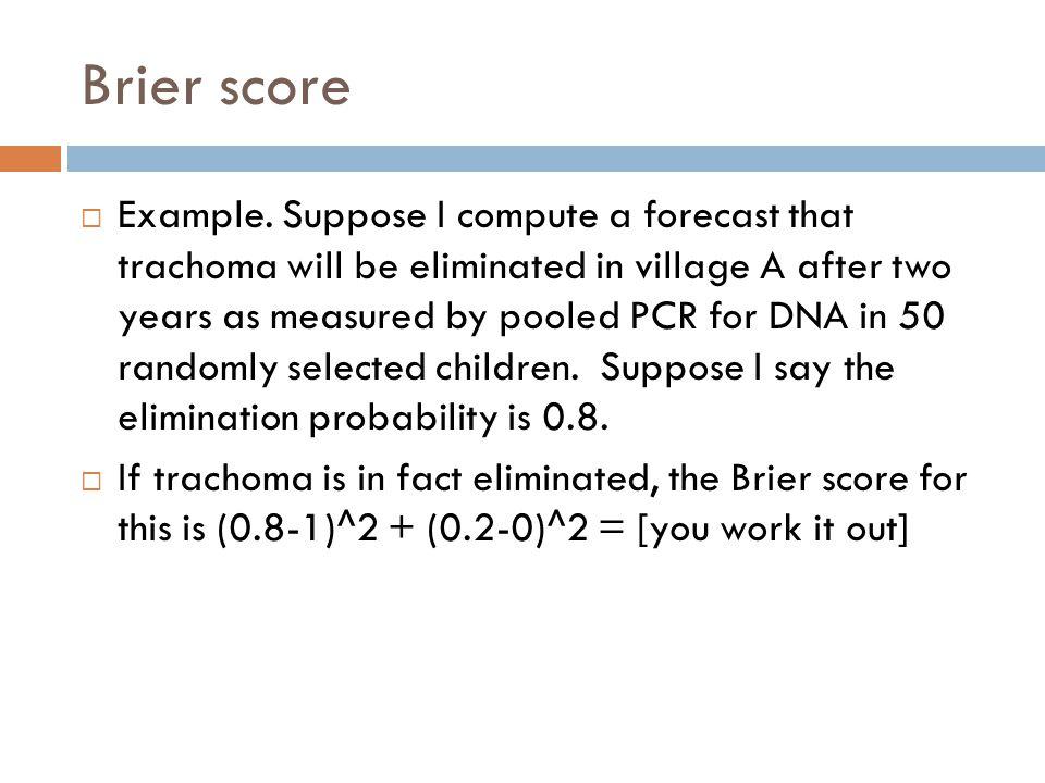 Brier score  Example.