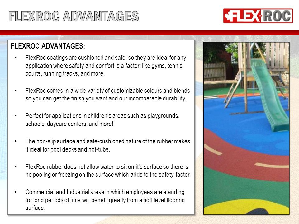 FLEXROC APPLICATION PROCESS: FlexRoc is a combination of blended rubber granules and a resinous binder.