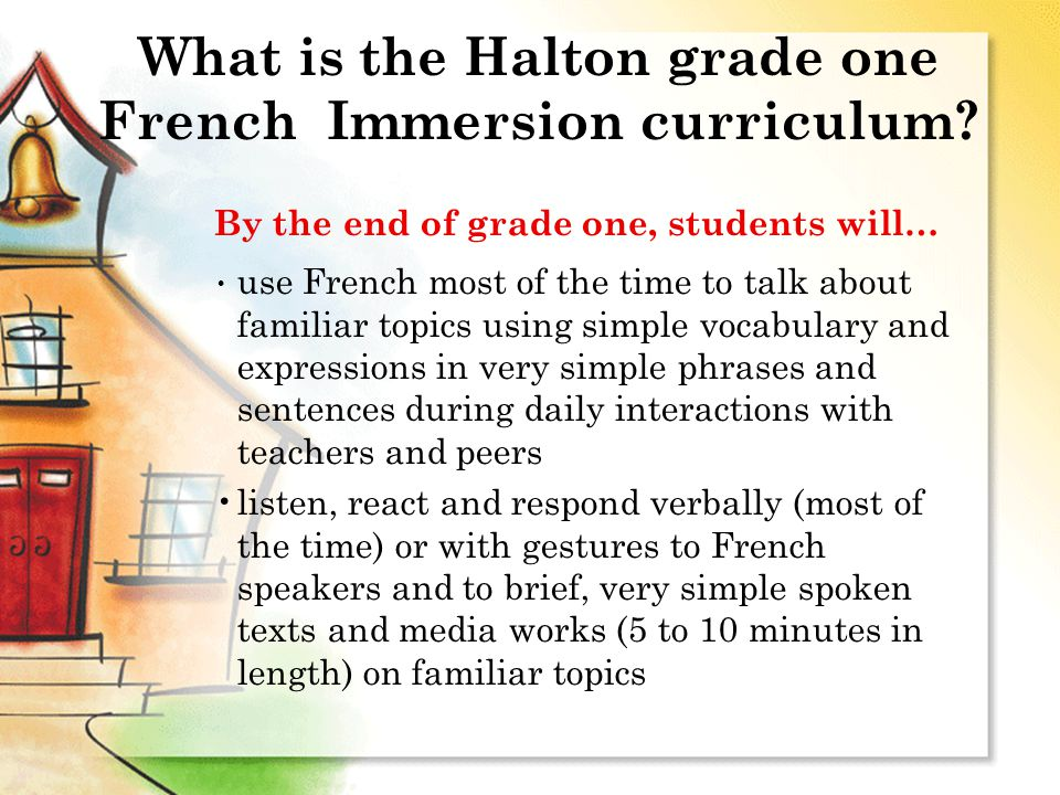 What is the Halton grade one French Immersion curriculum.