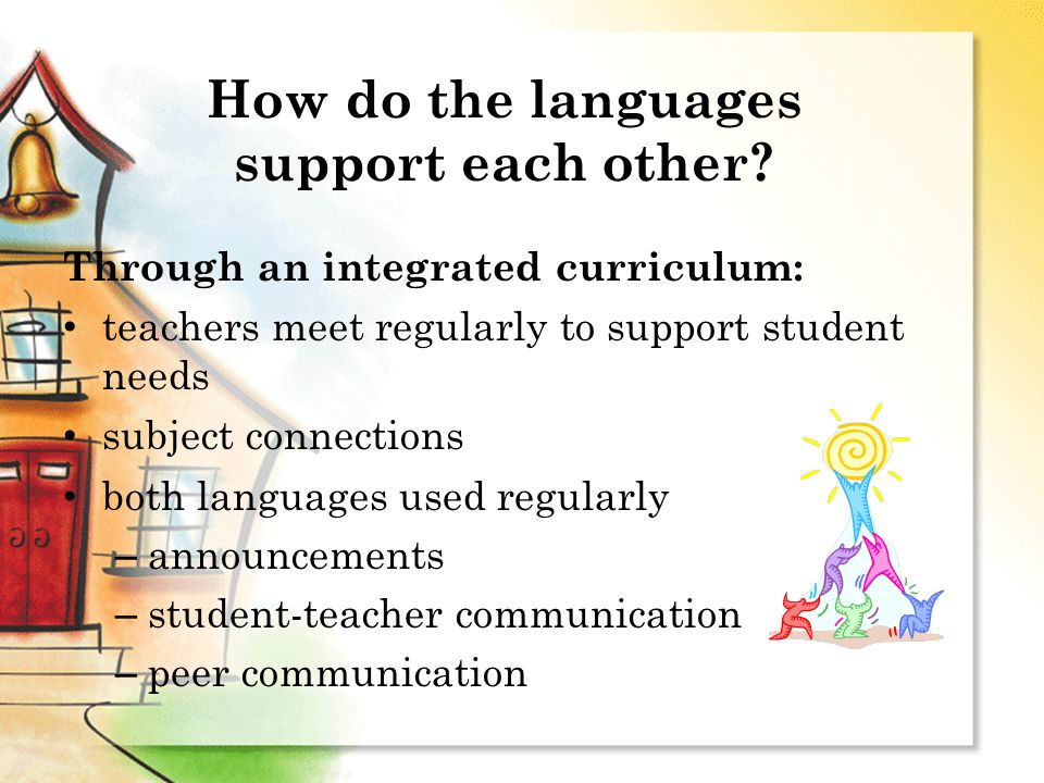 How do the languages support each other.