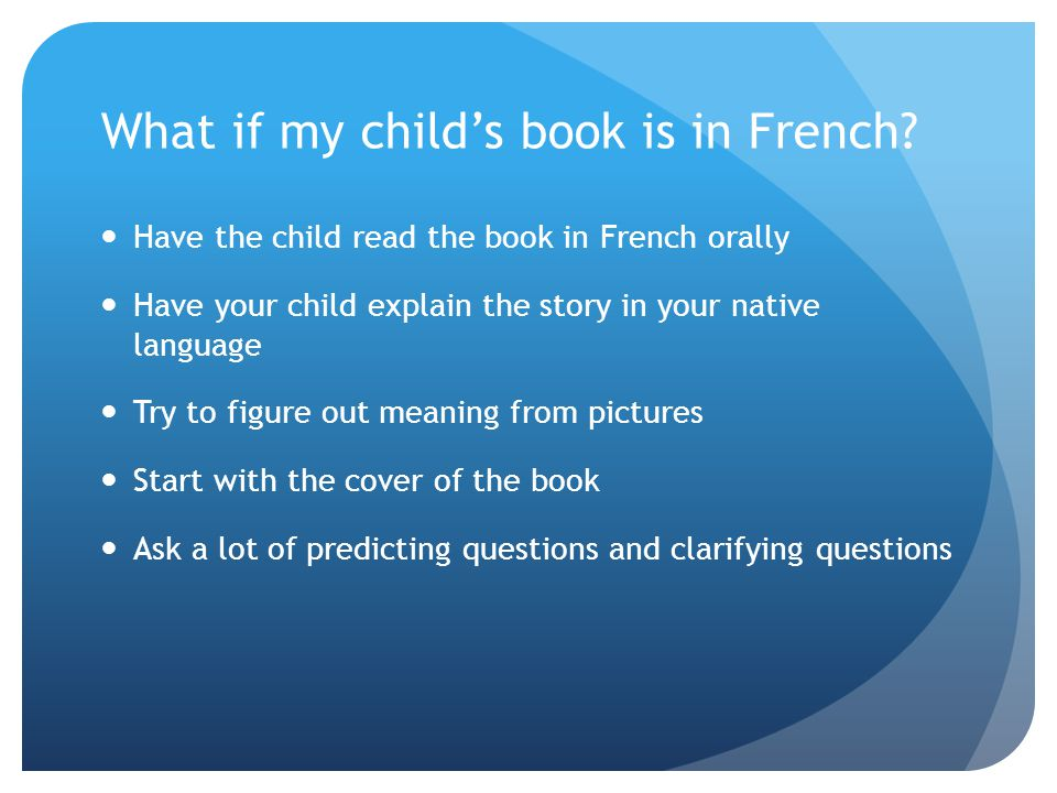 What if my child's book is in French.