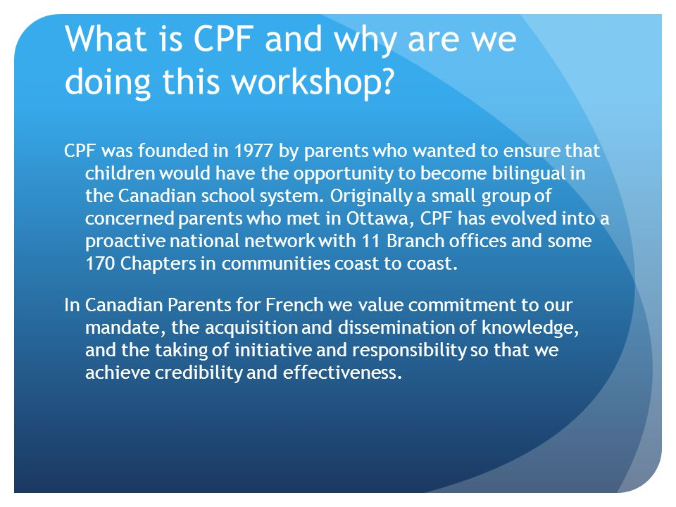 What is CPF and why are we doing this workshop.