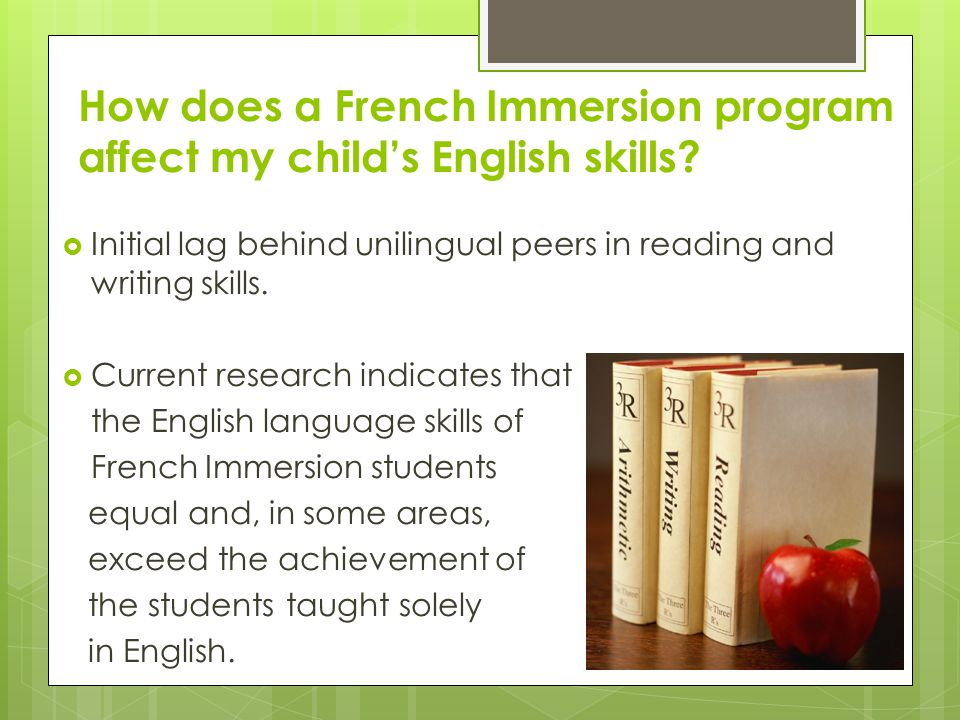 How does a French Immersion program affect my child's English skills.