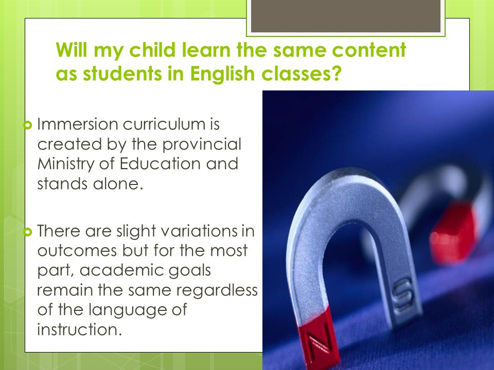 Will my child learn the same content as students in English classes.