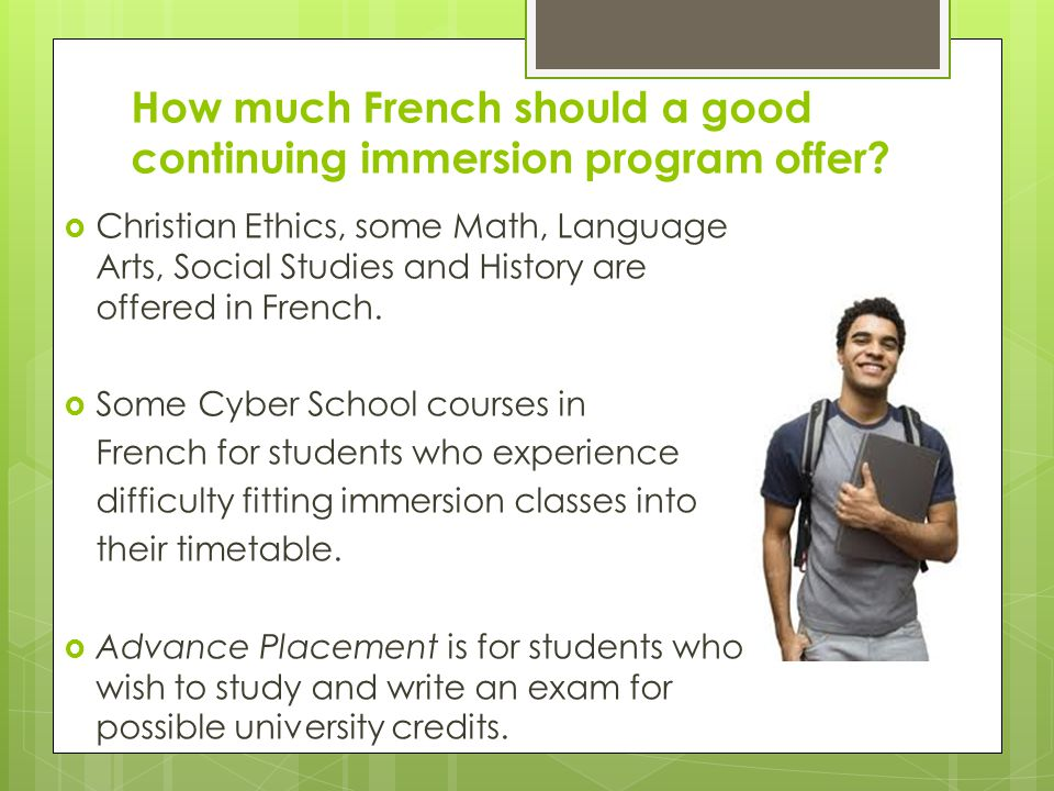 How much French should a good continuing immersion program offer.