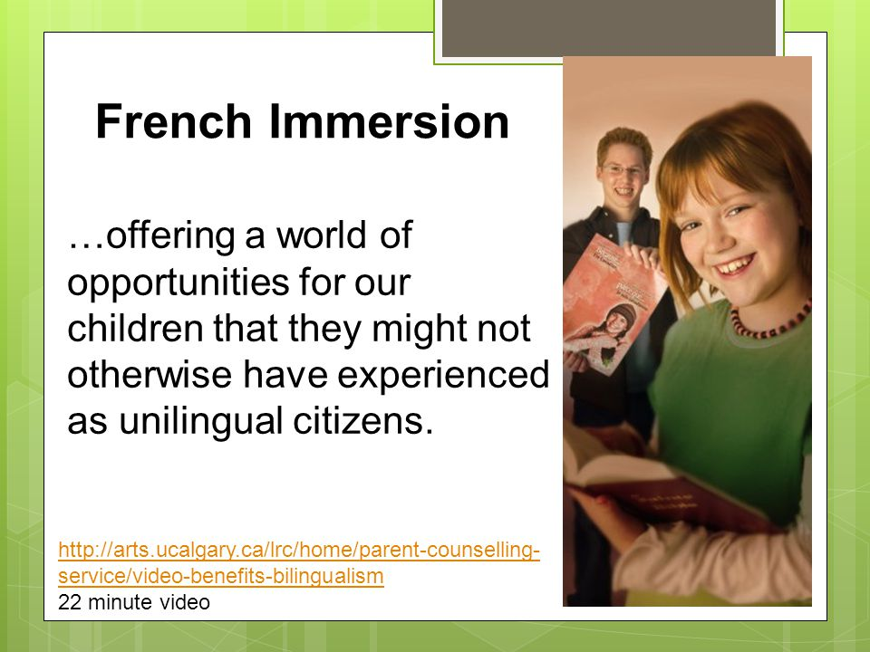 …offering a world of opportunities for our children that they might not otherwise have experienced as unilingual citizens.