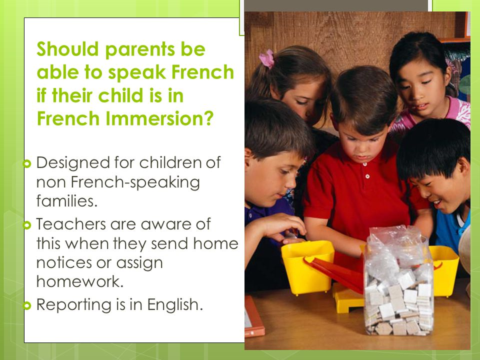 Should parents be able to speak French if their child is in French Immersion.