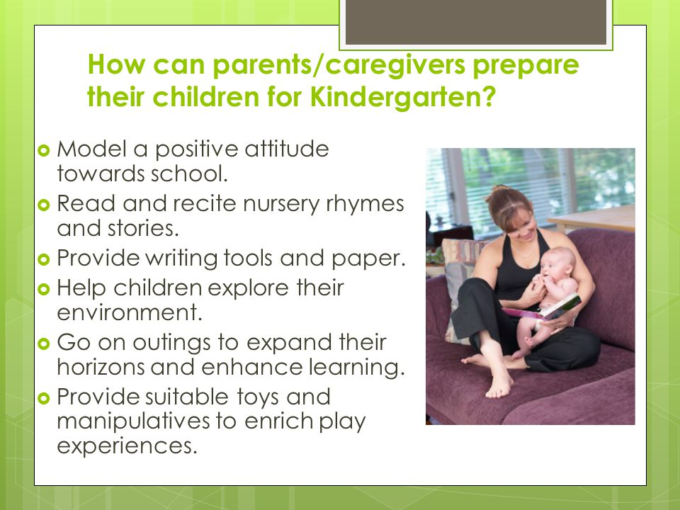 How can parents/caregivers prepare their children for Kindergarten.