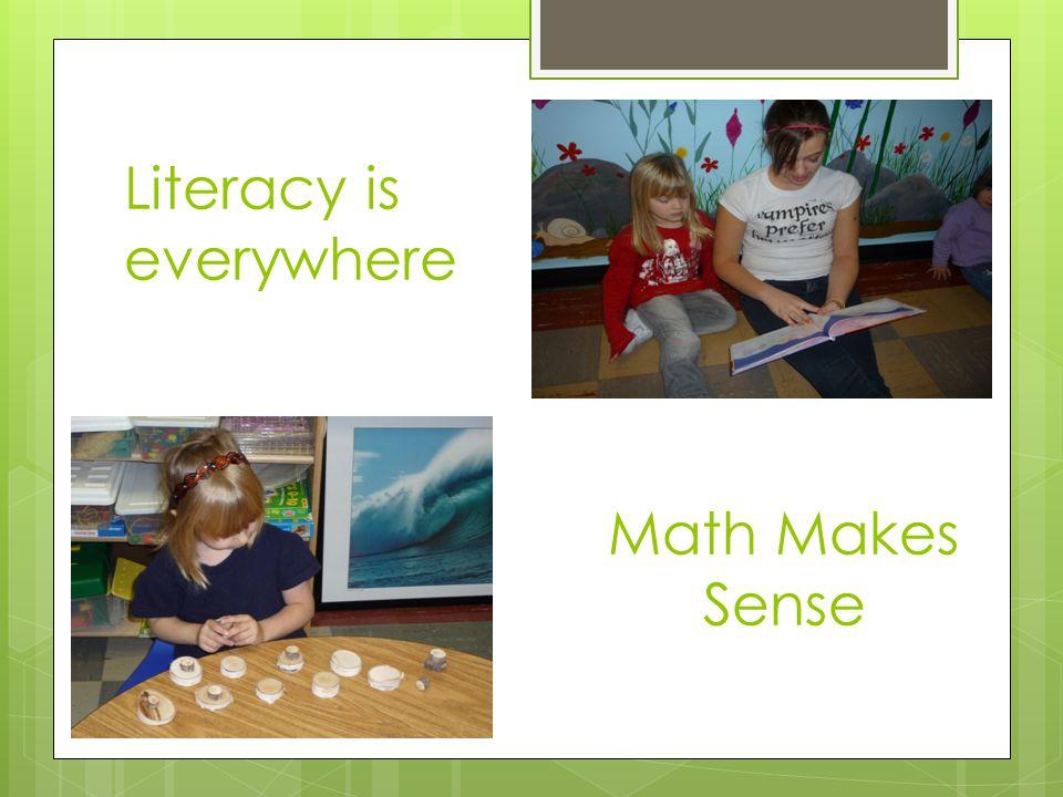 Literacy is everywhere Math Makes Sense