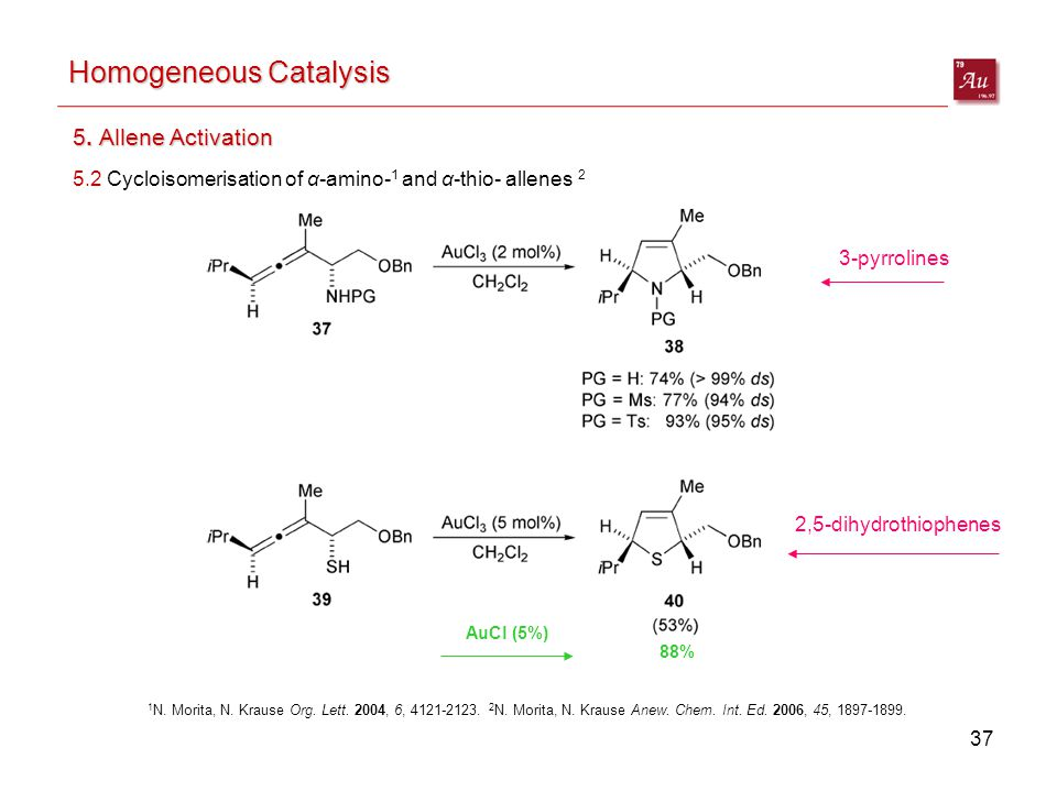 37 Homogeneous Catalysis 5.