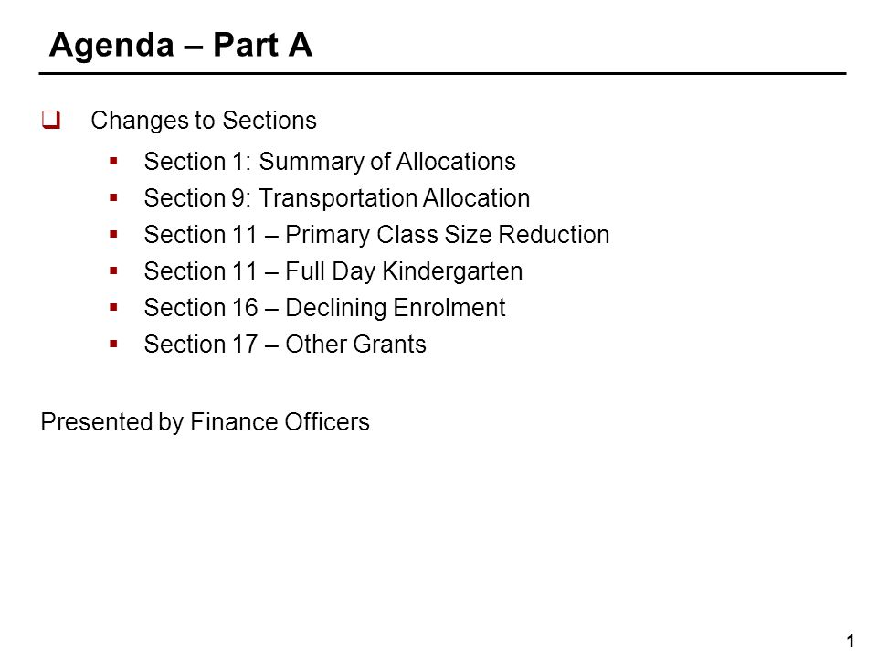 12 Section 11 – Full Day Kindergarten New Section:  Allocation to provide funding for eligible capital expenditures which were incurred in the 2009-10 school year.