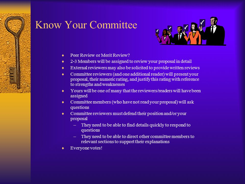 Know Your Committee  Peer Review or Merit Review.