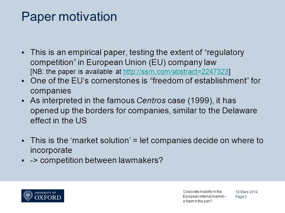 18 Mars 2014 Corporate mobility in the European internal market – a flash in the pan.