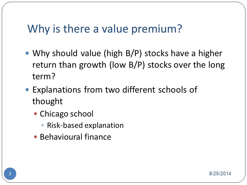 Why is there a value premium.