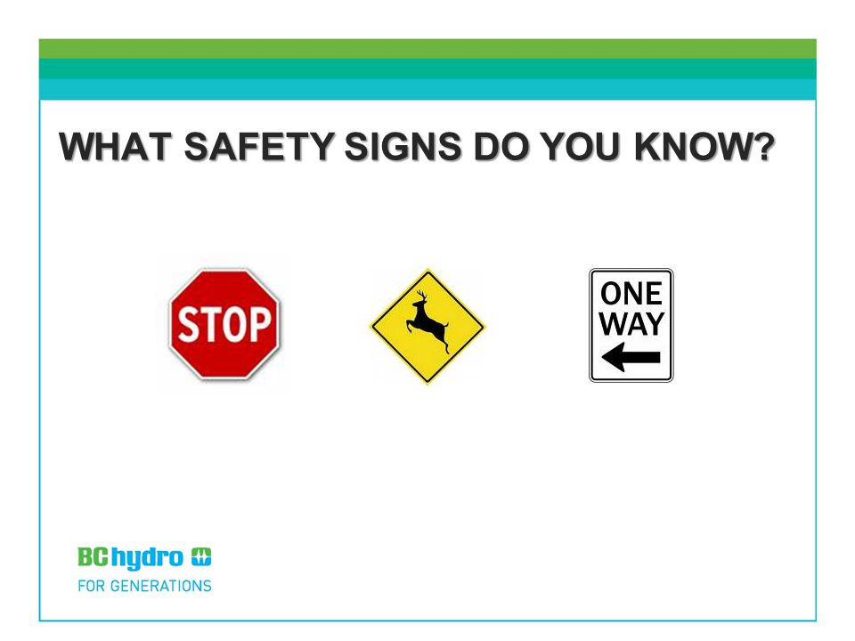 WHAT SAFETY SIGNS DO YOU KNOW?