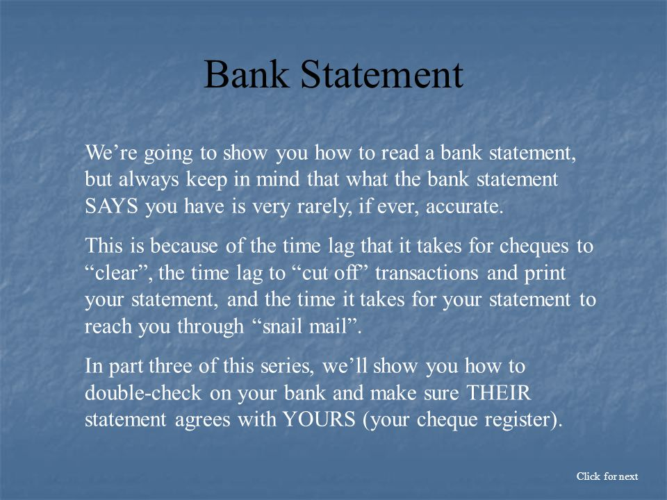 Here is a sample of a bank statement.