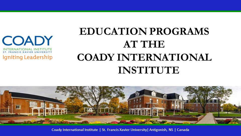 ABOUT THE COADY INTERNATIONAL INSTITUTE
