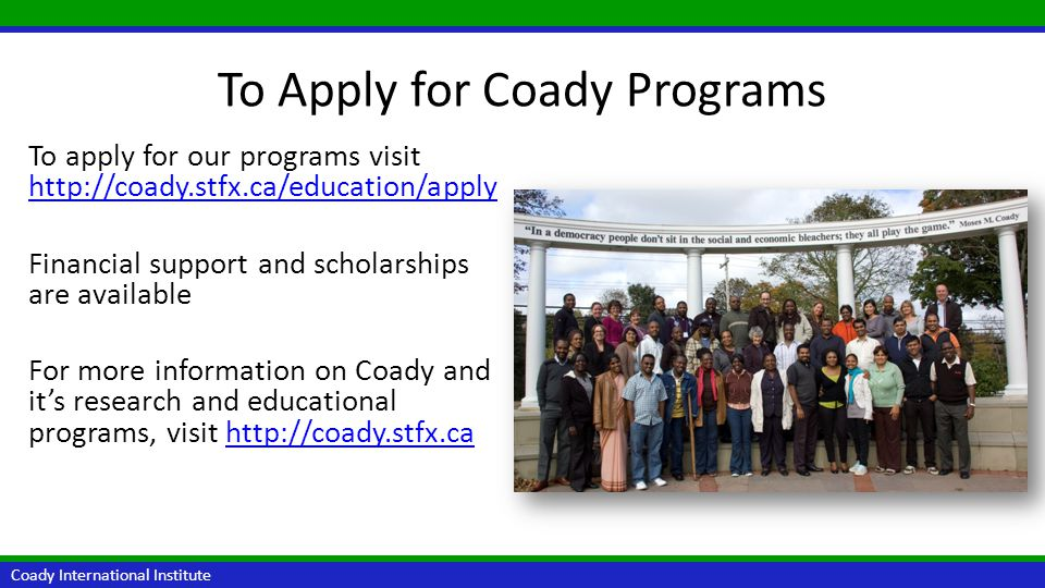 Coady International Institute Be part of the growing Coady network!