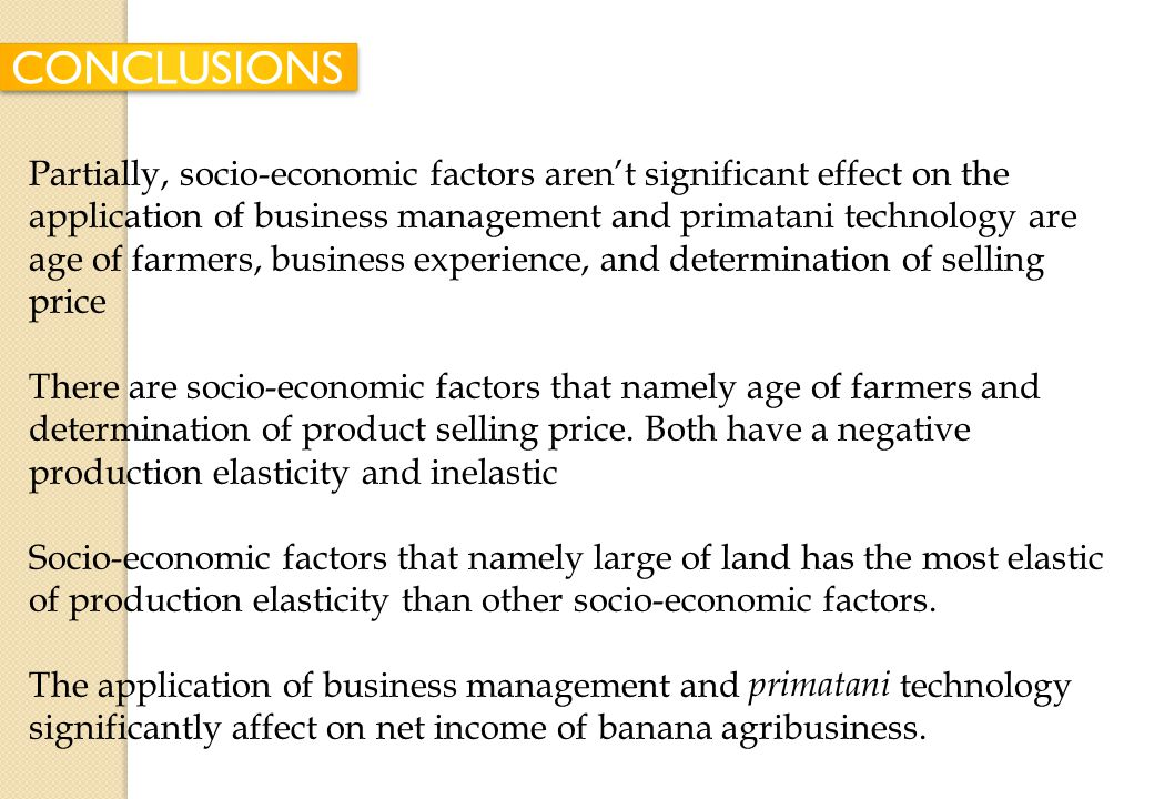 The application of business management and primatani technology is simultaneously influenced by socio-economic factors of farmers of banana agribusine