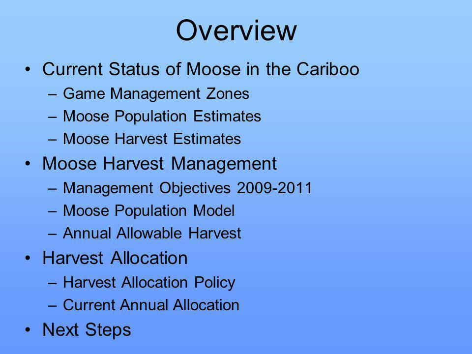 5-13C Kluskus Survey Results Observed Moose Density: 36 Moose per 100 km 2 Corrected Moose Density: 49 Moose per 100km 2 up from 37 in 1997 Estimated Bull/Cow ratio: 35 Bulls/100 Cows Estimate Calf/Cow ratio: 31 Calves/100 Cows GMZ 5C Population Estimate: –30,088 km 2 suitable moose habitat –GMZ 5C estimated moose density: 0.44 moose/km 2 –Total estimate = 13,193 moose 2,777 bulls 7,276 cows 3,140 calves