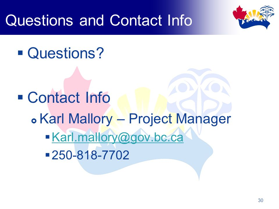 30 Questions and Contact Info  Questions.