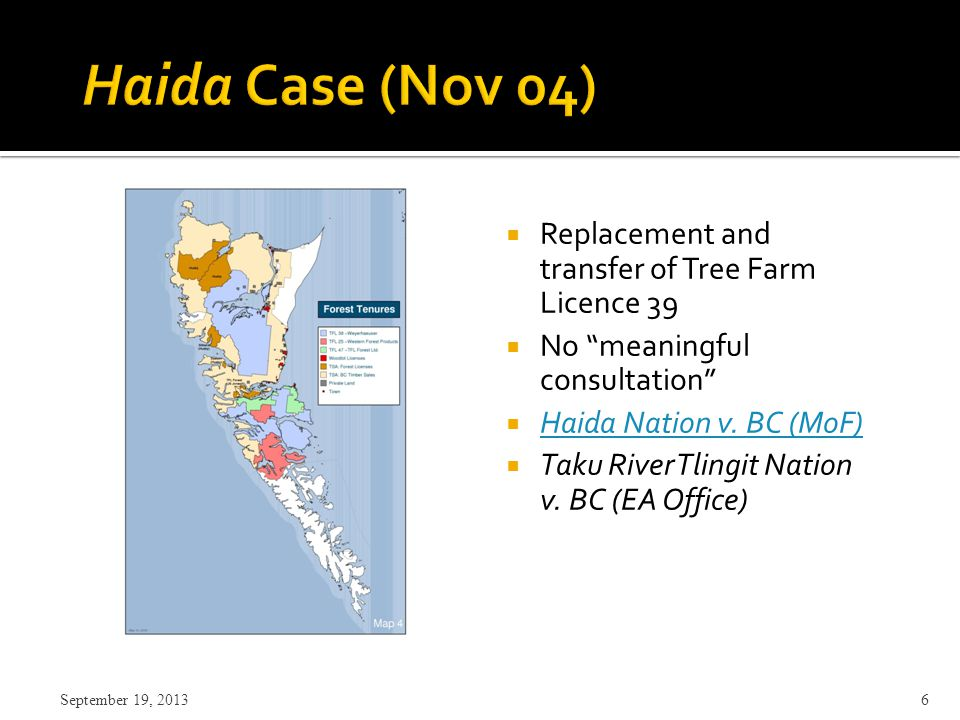  Replacement and transfer of Tree Farm Licence 39  No meaningful consultation  Haida Nation v.