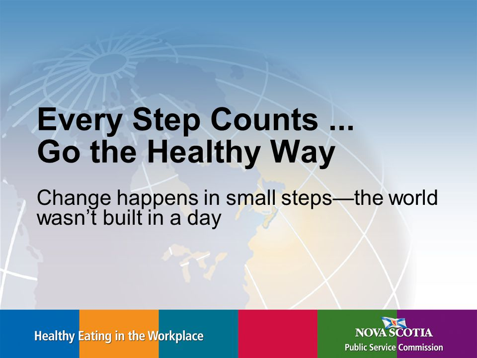 Every Step Counts...