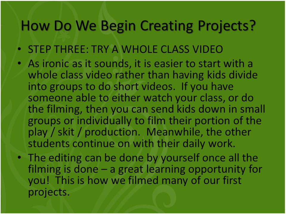 How Do We Begin Creating Projects.