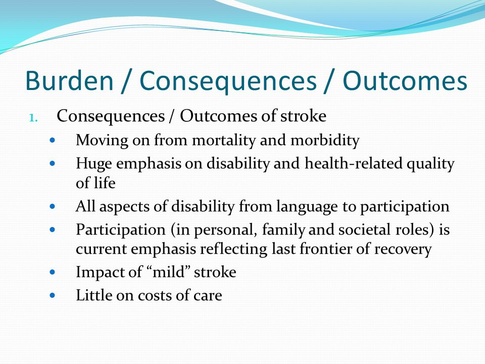 Burden / Consequences / Outcomes 1.