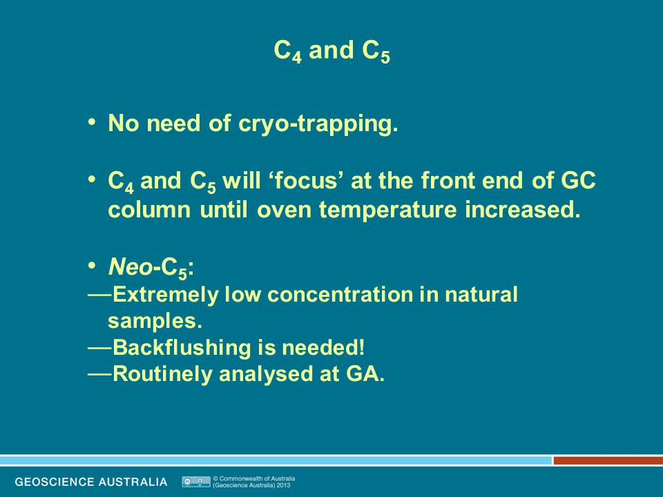 C 4 and C 5 No need of cryo-trapping.