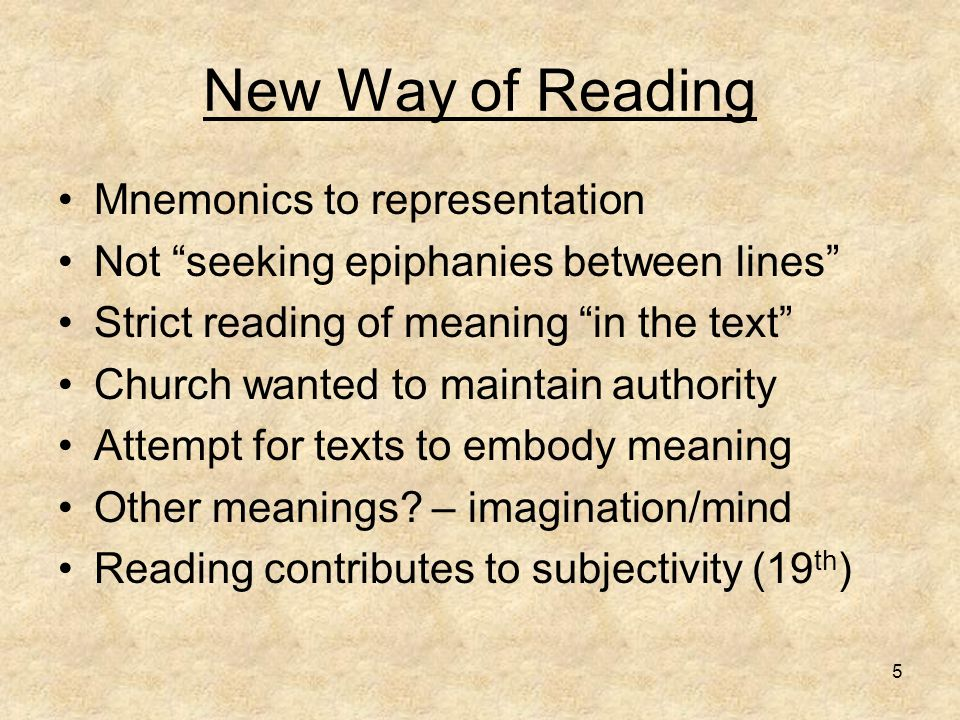 "5 New Way of Reading Mnemonics to representation Not ""seeking epiphanies between lines"" Strict reading of meaning ""in the text"" Church wanted to maint"