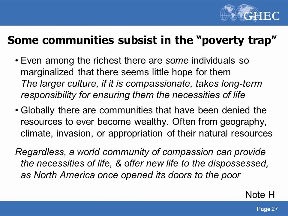 "Some communities subsist in the ""poverty trap"" Even among the richest there are some individuals so marginalized that there seems little hope for them"