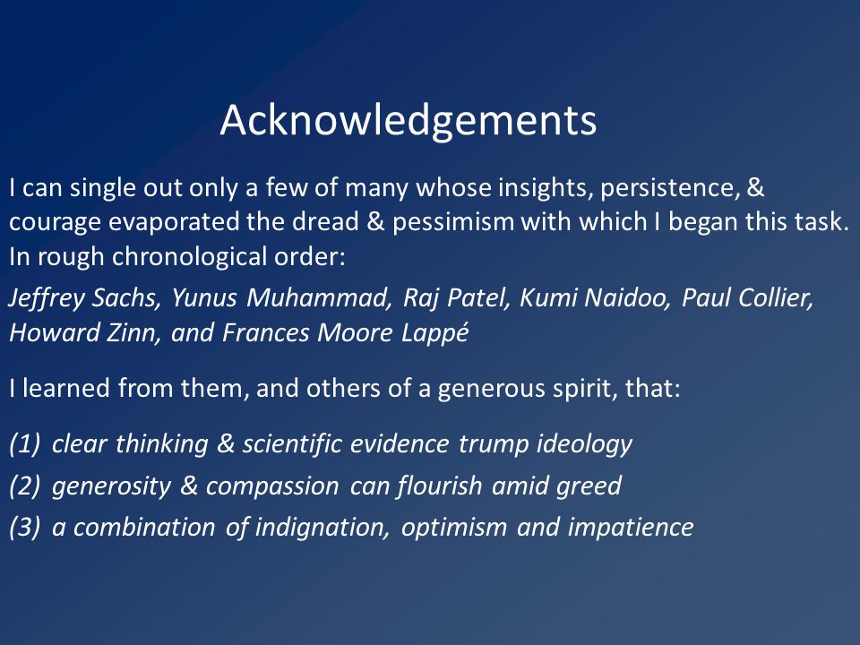 Acknowledgements I can single out only a few of many whose insights, persistence, & courage evaporated the dread & pessimism with which I began this task.