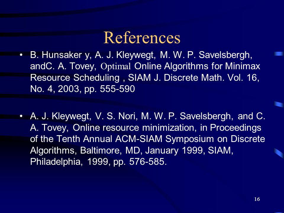 16 References B. Hunsaker y, A. J. Kleywegt, M.
