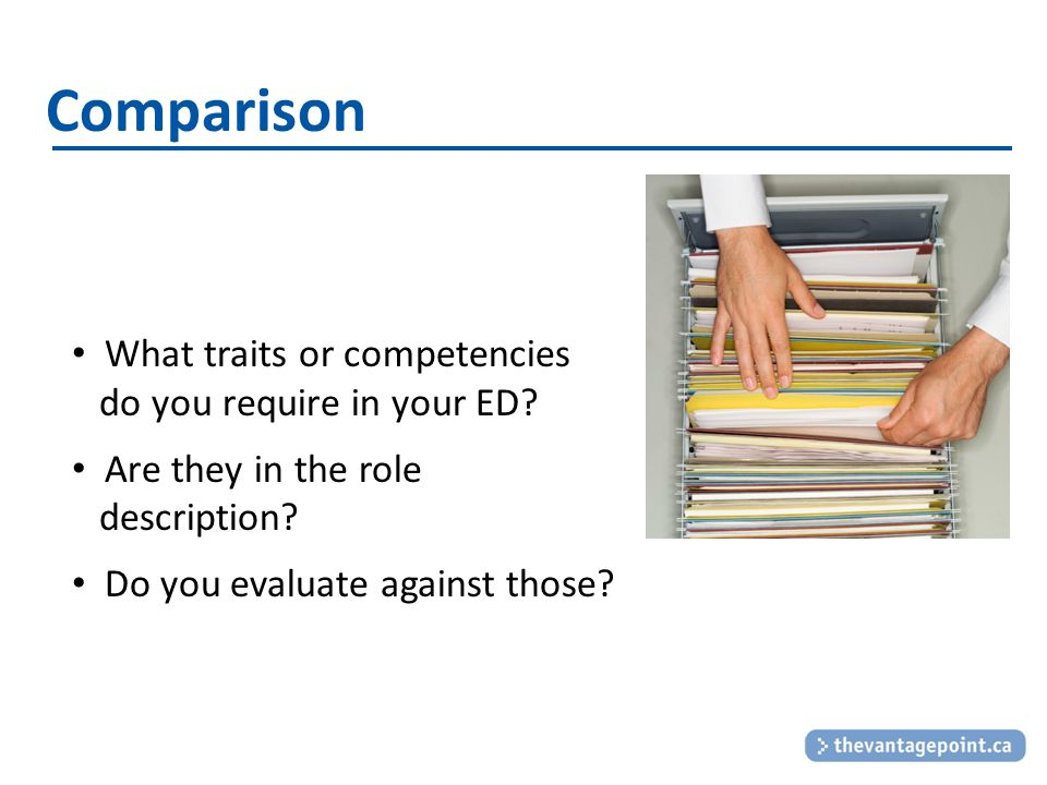 Comparison What traits or competencies do you require in your ED.