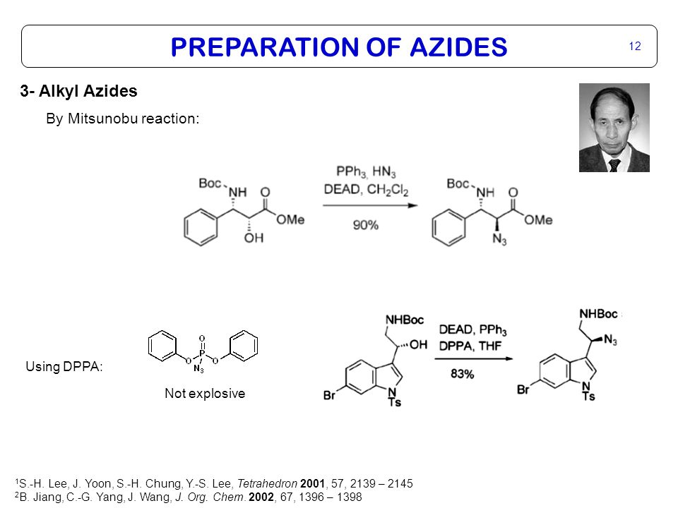 PREPARATION OF AZIDES 13 3- Alkyl Azides 1,4 addition 1,2 : 1 D.