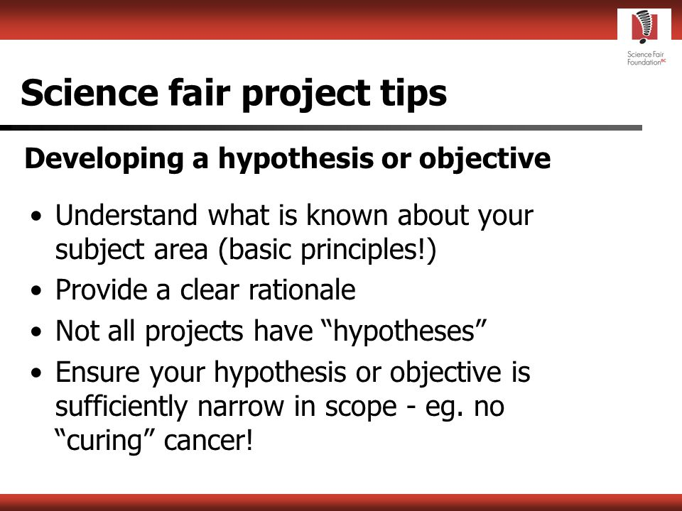 Science fair project tips Choosing a topic Choose something you really care about.