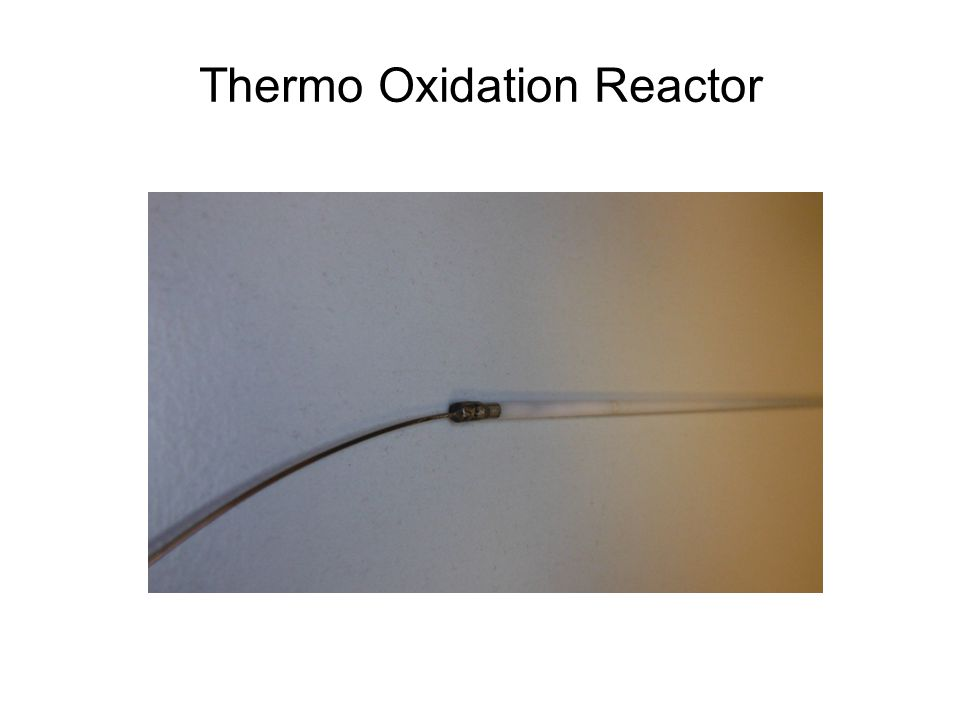 Thermo Oxidation Reactor