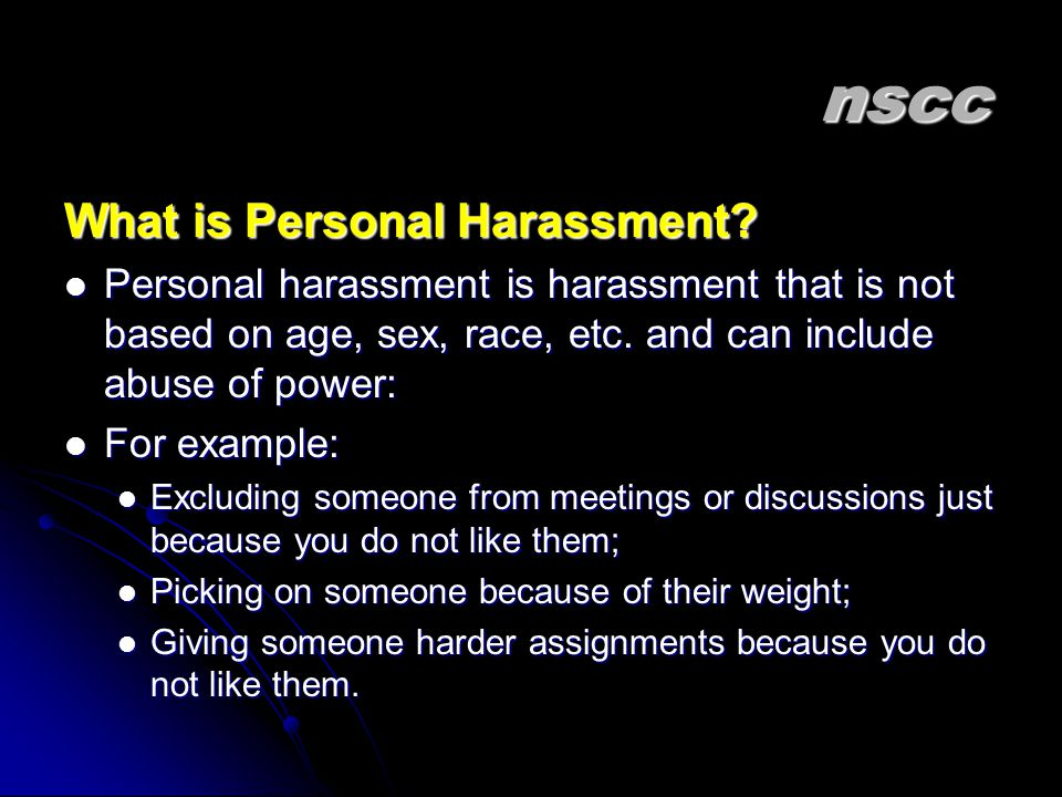 nscc What is Personal Harassment.