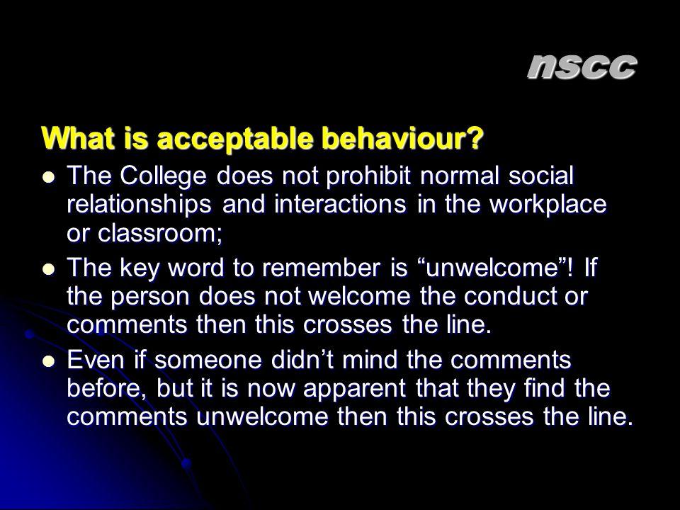 nscc What is acceptable behaviour.
