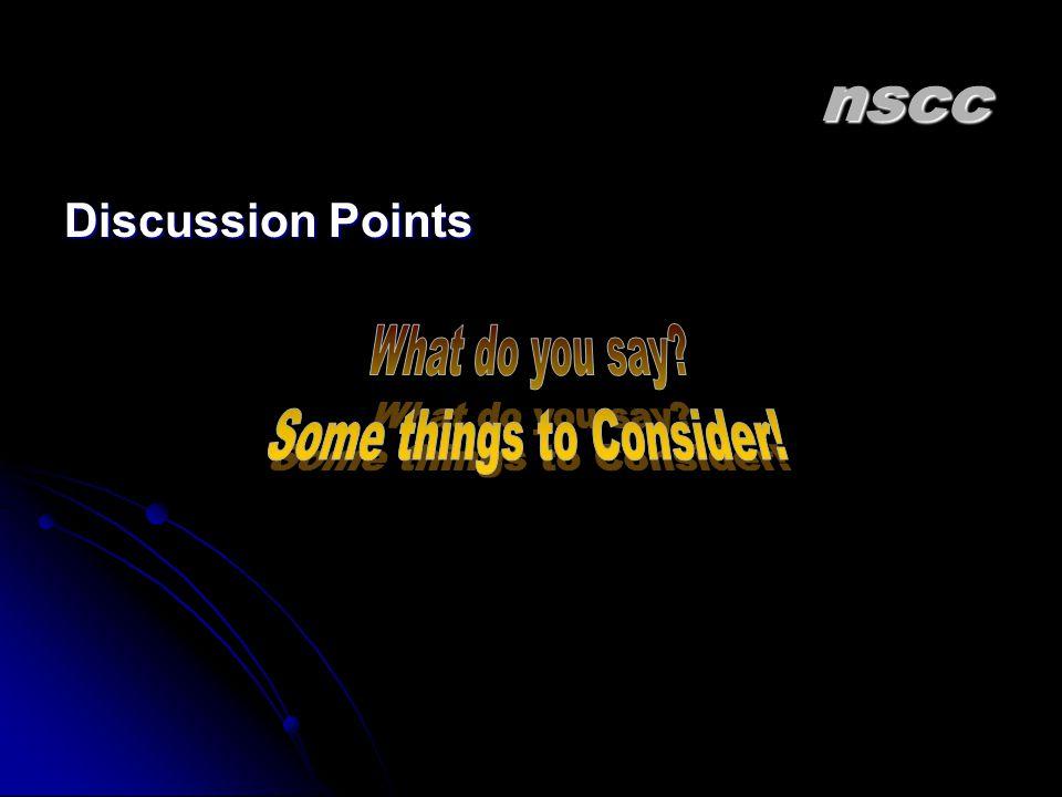 nscc Discussion Points