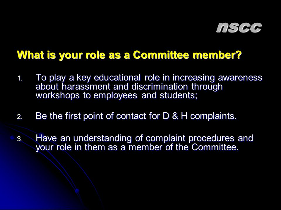 nscc nscc What is your role as a Committee member.