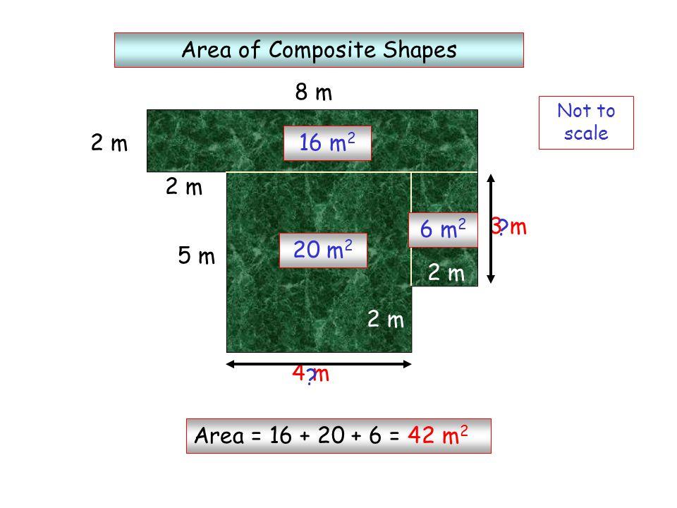 6 cm 2 cm 8 cm 12 cm 4 cm 6 cm 2 cm 8 cm 12 cm 4 cm 24 cm 2 8 cm 2 Area = 24 + 8 + 8 = 40 m 2 2 cm 16 cm 2 12 cm 2 Area = 16 + 12 + 12 = 40 m 2