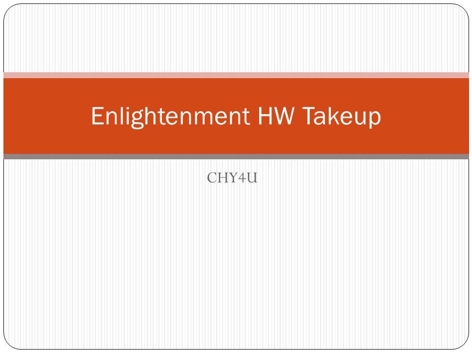 CHY4U Enlightenment HW Takeup