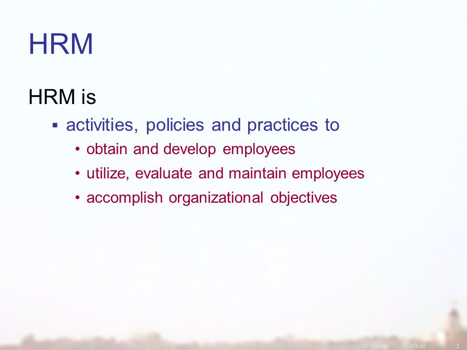 07 Winter472.422 History of HRM phases in Human Resources Movement 3.