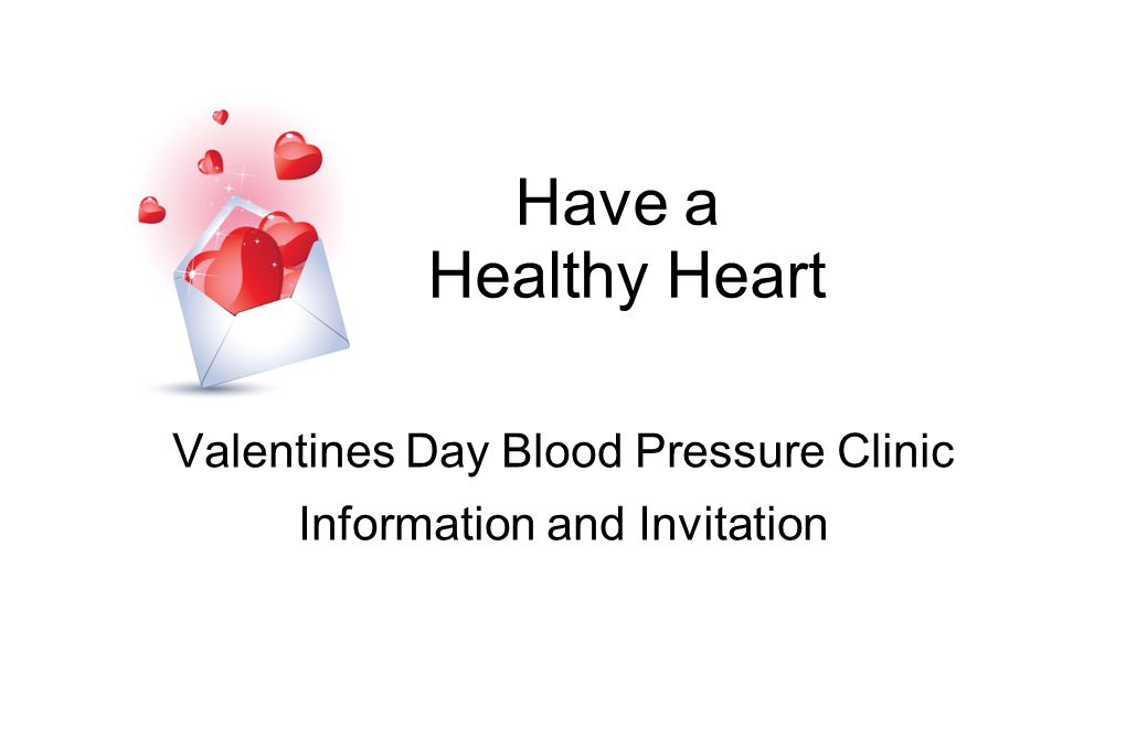 Have a Healthy Heart Valentines Day Blood Pressure Clinic Information and Invitation