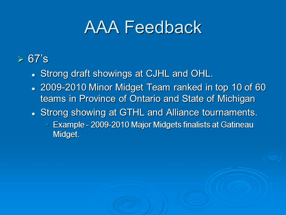 AAA Feedback  67's Strong draft showings at CJHL and OHL.