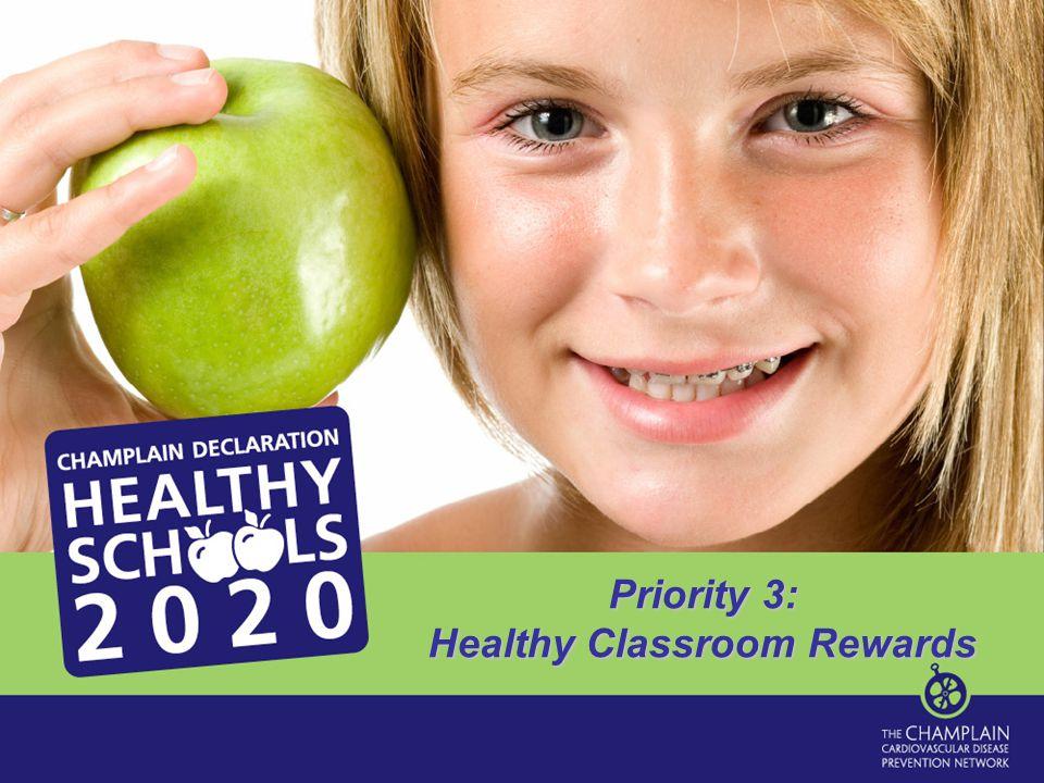 Priority 3: Healthy Classroom Rewards