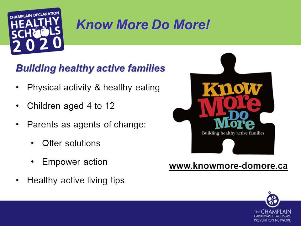Know More Do More.