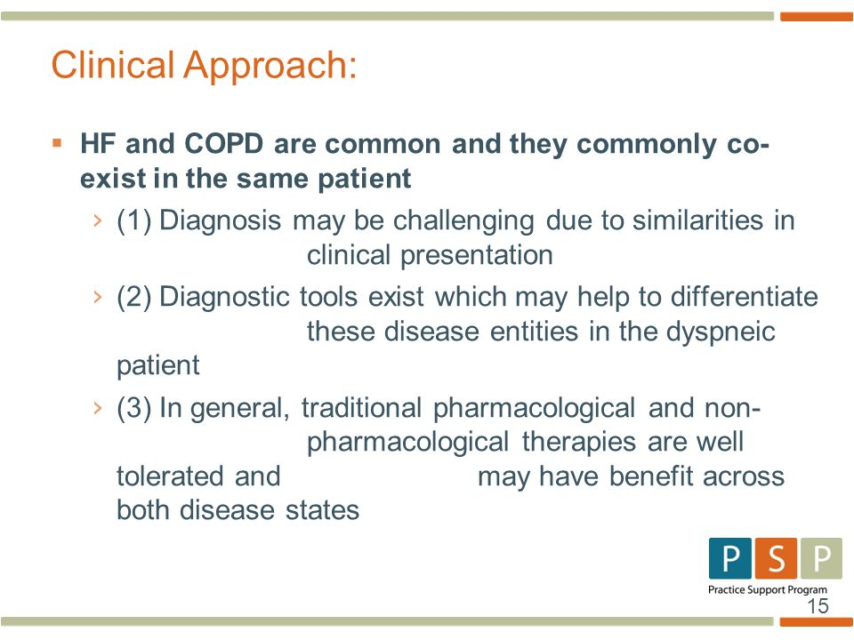 15  HF and COPD are common and they commonly co- exist in the same patient › (1) Diagnosis may be challenging due to similarities in clinical present